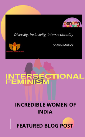 Diversity, Inclusion, Intersectionality and Feminism